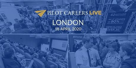 Pilot Careers Live London - 18 April 2020 tickets