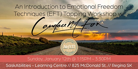 An Introduction to Emotional Freedom Techniques (EFT) Tapping  tickets