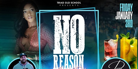 NO REASON NIGHT PARTY tickets