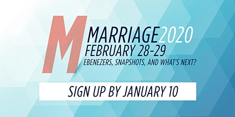 Marriage 2020:  Ebenezers, Snapshots and What's Next? tickets