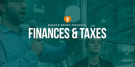 Bunker Brews Denver: Finances and Taxes tickets