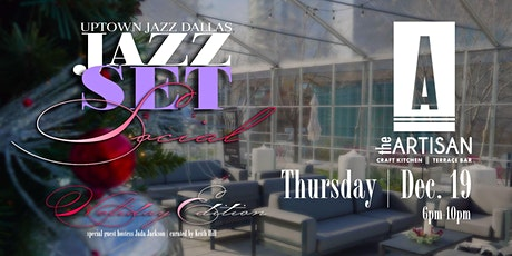 Jazz Set at the ARTISAN, an Uptown Jazz Dallas Experience tickets