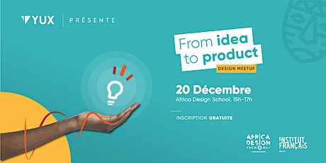 Design Meetup Cotonou: From idea to product billets