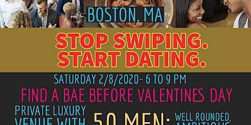 Stop Swiping. Start Dating : Boston Edition