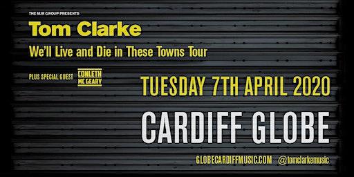 Tom Clarke (The Globe, Cardiff)