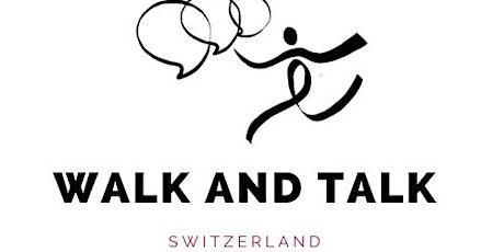 Réseauter en marchant - Walk and Talk Swiss tickets