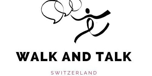 Réseauter en marchant - Walk and Talk Swiss