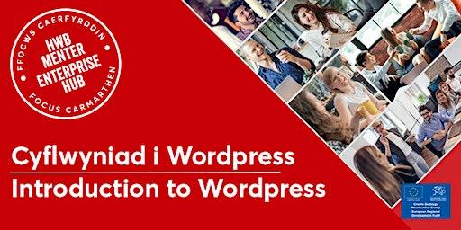 Cyflwyniad i Wordpress   Introduction to Wordpress