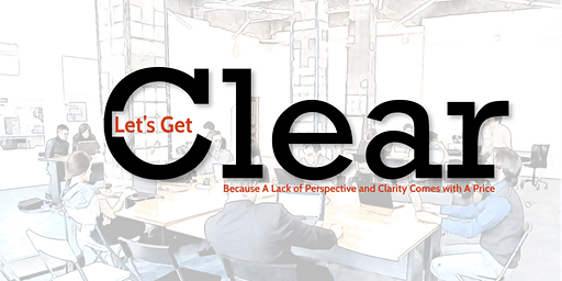 Executive Team Event - Let's Get Clear
