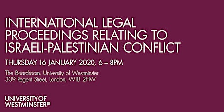 International Legal Proceedings Relating to Israeli-Palestinian Conflict tickets
