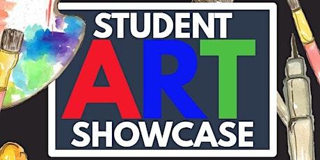 Student Art Showcase tickets