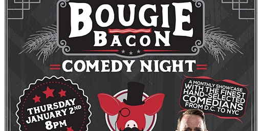 Bougie Bacon All Star Comedy Night at Sterling Pig Brewery