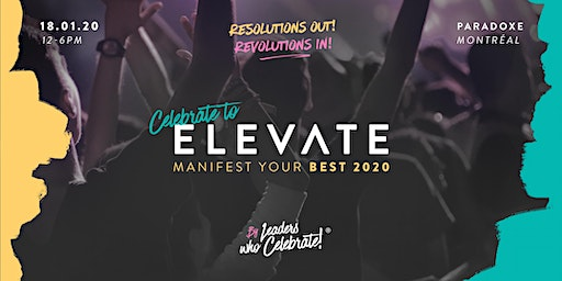 Celebrate To Elevate - Manifest Your Best 2020