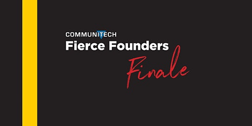 Communitech: Fierce Founders Finale