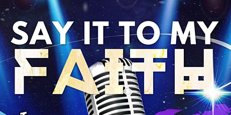 """SAY IT TO MY FAITH 