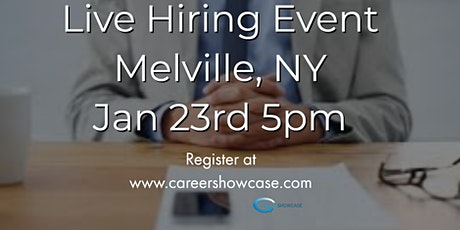 Melville, NY Job Fair. Thursday Jan 23, 2020 5pm. On the spot interviews with multiple companies. tickets