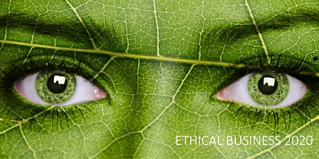 ETHICAL and SUSTAINABLE BUSINESS 2020 tickets