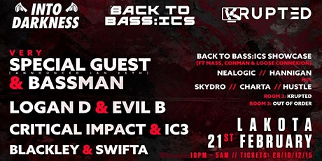 Into Darkness x Back To Bass:ics x Krupted tickets