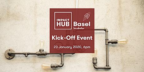 Impact Hub Basel Incubator Kick-Off tickets