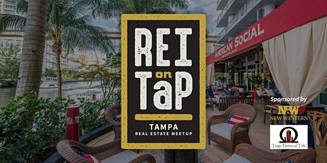REI on Tap | Tampa Real Estate Meetup tickets