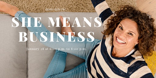 Ignite Presents : She Means Business