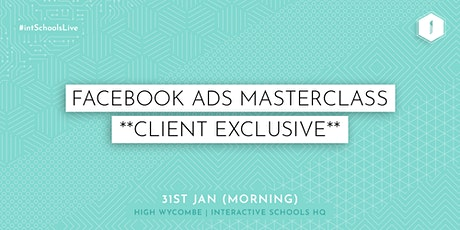 Facebook Ads Masterclass (Client-Exclusive) - MORNING tickets