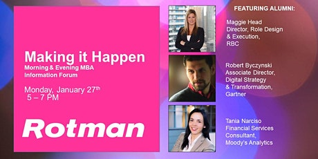 Making it Happen - Rotman Morning & Evening MBA Forum tickets