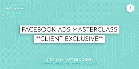 Facebook Ads Masterclass (Client-Exclusive) - AFTERNOON tickets