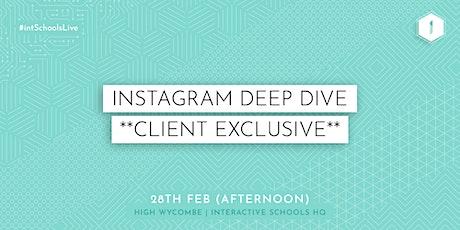 Instagram Deep Dive (Client-Exclusive) - AFTERNOON tickets