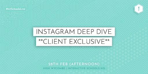 Instagram Deep Dive (Client-Exclusive) - AFTERNOON