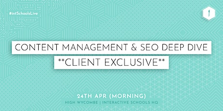 Content Management and SEO Deep Dive (Client-Exclusive) - MORNING tickets