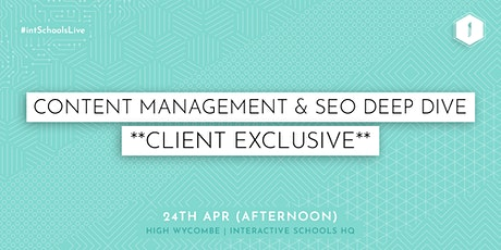 Content Management and SEO Deep Dive (Client-Exclusive) - AFTERNOON tickets