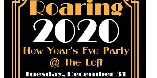 Roaring 2020 New Year's Eve