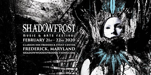 Shadow Frost Music and Arts Festival