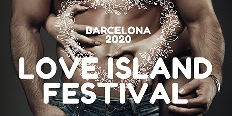Barcelona Love Island  Festival tickets