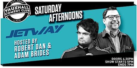 JETWAY SATURDAYS - WITH ROBERT DAN & ADAM BRIDES tickets