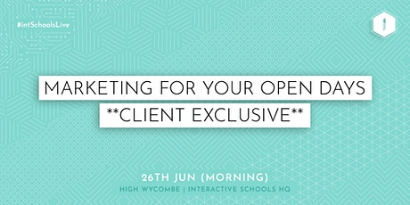Marketing for your Open Days (Client-Exclusive) - Morning tickets
