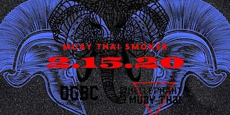 OGBC 2020 Muay Thai & Boxing Smoker tickets