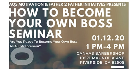 Are You Ready To Become Your Own Boss As A Entrepreneur? tickets