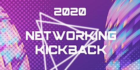 Networking Kickback tickets