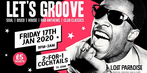 Summer Breeze Present : Let's Groove @ The Lost Paradise 17.01.20
