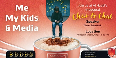 Me, My Kids & Media: Al Haadi's Inaugural Chai & Chat tickets