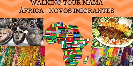 Walking Tour Mama África – Novos Imigrantes tickets