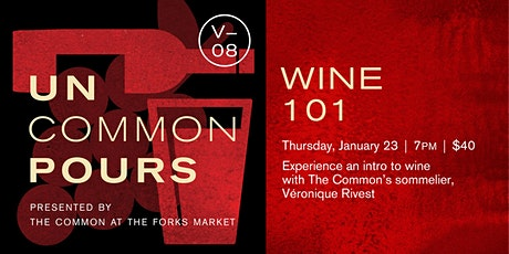 UnCommon Pours V08: Wine 101 tickets