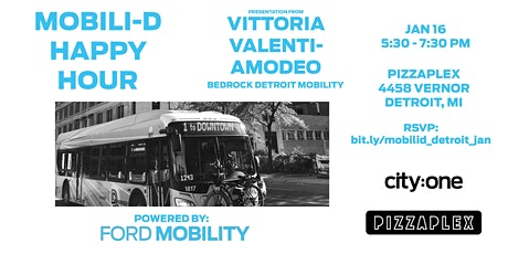 Mobili-D Happy Hour (Powered by Ford Mobility): Vittoria Valenti-Amodeo - Bedrock Detroit Mobility Team tickets