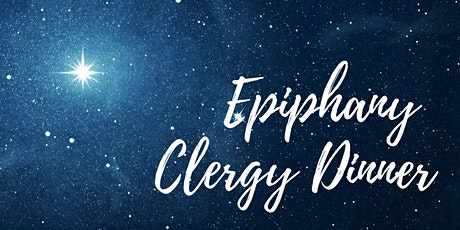 Epiphany Clergy Dinner tickets