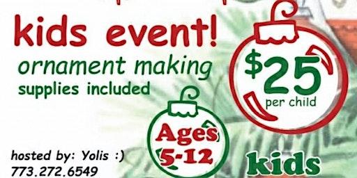 Deck your Halls- Kids Ornament Making Event