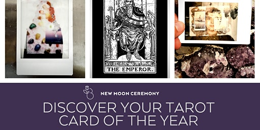 New Moon in Capricorn Ceremony & Your Tarot Card of the Year