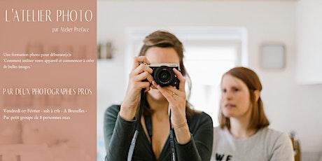 Journées Préface - Atelier Photo du 07 Février - Bruxelles billets