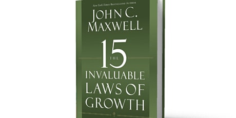 John Maxwell 15 Invaluable Laws of Growth 2019 tickets